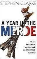 Year in the Merde (Clarke, S.)