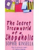 Secret Dreamworld of a Shopaholic (Kinsella, S.)