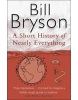 A Short History of Nearly Everything (Bryson, B.)