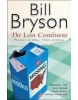 The Lost Continent: Travels in Small Town America (Bryson, B.)
