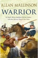 Warrior (Matthew Hervey 10) (Mallinson, A.)