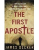 The First Apostle (Becker, J.)