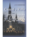 Carrel a Zola (J. M. Cassagnard)