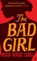 The Bad Girl (Llosa, M. V.)