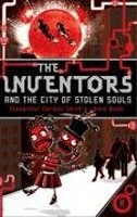 The Inventors and the City of Stolen Souls (Smith, A. G.)