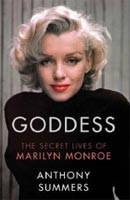 Goddess: The Secret Lives of Marilyn Monroe (Summers, A.)