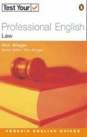 Test Your Professional English: Law (Penguin English Guides) (Brieger, N.)