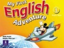 My First English Adventure 1 Pupil's Book (Musiol, M. - Villarroel, M.)