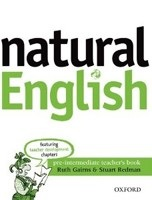 Natural English Pre-Intermediate Teacher's Book (Gairns, R. - Redman, S.)
