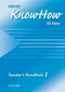 English KnowHow 2 Teacher's Book (Blackwell, A. - Naber, F.)