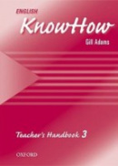 English KnowHow 3 Teacher's Book (Blackwell, A. - Naber, F.)