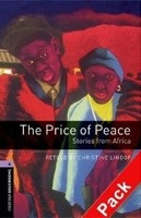 Oxford Bookworms Library 4 Price of Peace + CD (Hedge, T. (Ed.) - Bassett, J. (Ed.))