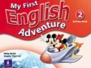 My First English Adventure 2 Activity Book (Musiol, M. - Villarroel, M.)