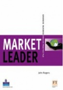 Market Leader: Advanced Practice File (Rogers, J.)