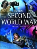 Usborne Introduction to Second World War (Dowswell, P.)