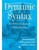 Dynamic Syntax: The Flow of Language Understanding (Paperback) by Ruth Kempson (Author), Wilfried MeyerViol (Author), Dov M. Gabbay (Kempson, R. - MeyerViol, W. - Gabbay, D. M.)