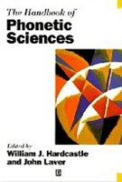 The Handbook of Phonetic Sciences (Blackwell Handbooks in Linguistics) (Hardcastle, W. - Laver, J. D. M. H.)