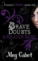Mediator: Grave Doubts and Heaven Sent (Cabot, M.)