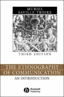 The Ethnography of Communication: An Introduction (SavilleTroike, M.)