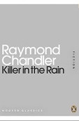 Killer in the Rain (Penguin Modern Classics) (Chandler, R.)