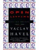 Open Letters: Selected Writings, 1965-1990 (Havel, V.  - Wilson, P.)