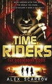 TimeRiders: Doomsday Code (Bk 3) (Scarrow, A.)