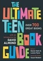The Ultimate Teen Book Guide: Over 700 Great Books (Hahn, D. - Flynn, L.)