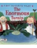 The Enoromous Turnip (First Favourite Tales) (Yates, I.)