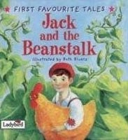 Jack & The Beanstalk (First Favourite Tales) (Boyle, A.)