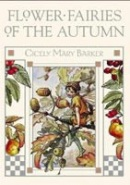 Flower Fairies of the Autumn (Barker, C. M.)
