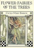 Flower Fairies of the Trees (Barker, C. M.)