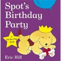 Spot's Birthday Party (Hill, E.)
