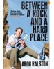 Between a Rock and a Hard Place (Ralston, A.)