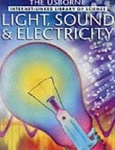 Internet-linked: Light, Sound & Electricity (Rogers, K. - Smith, A. - Clarke, P.)