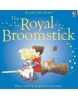 First Stories: The Royal Broomstick (Amery, H.)