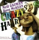 Crazy Hair (Gaiman, N.)