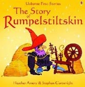 First Stories: The Story of Rumplestiltskin (Amery, H.)