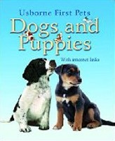 Dogs and Puppies (Usborne First Pets)