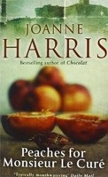 Peaches for Monsieur Le Cure: Chocolat 3 (Harris, J.)