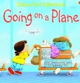 First Experiences: Going on a Plane (Civardi, A.)