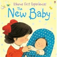 First Experiences: The New Baby (Civardi, A.)