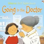 First Experiences (Mini): Going to the Doctor (Civardi, A.)