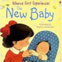 First Experiences (Mini): The New Baby (Civardi, A.)