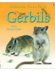 Gerbils (First Pets) (Howell, L.)