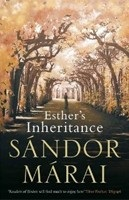Esther's Inheritance (Marai, S.)