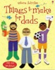 Things to Make for Dads (Usborne Activities) (Gilpin, R.)