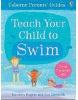 Teach Your Child to Swim (Parents'Guides) (Rogers, K.)