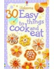30 Easy Things to Cook and Eat (Usborne Activity Cards) (Gilpin, R.)