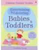 Parents Guide Entertaining & Educating Babies & Toddlers (Young, C.)