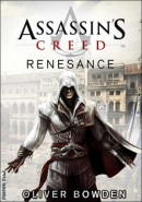 Assassin's Creed Renesance (Oliver Bowden)
